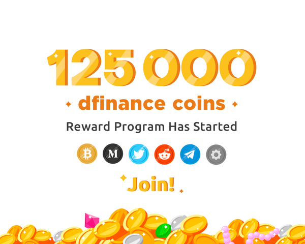 125,000 Dfinance coins Reward Program - SUSPENDED